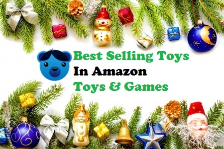 Best Selling Toys In Amazon Toys and Games
