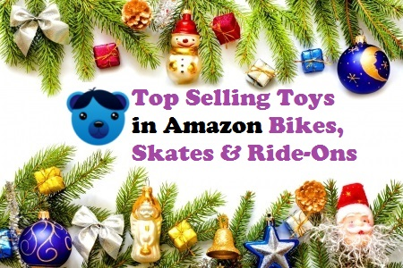 Top Selling Toys in Amazon Bikes, Skates and Ride-Ons