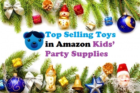 Top Selling Toys in Amazon Kids Party Supplies