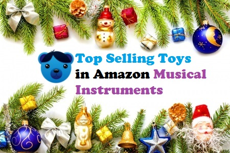 Top Selling Toys in Amazon Musical Instruments