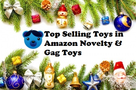 Top Selling Toys in Amazon Novelty and Gag Toys