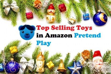 Top Selling Toys in Amazon Pretend Play