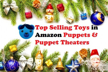 Top Selling Toys in Amazon Puppets and Puppet Theaters