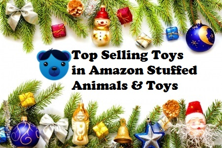 Top Selling Toys in Amazon Stuffed Animals and Toys