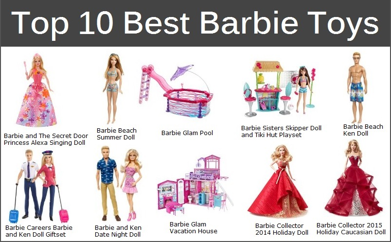 The Top 10 Best Barbie Toys
